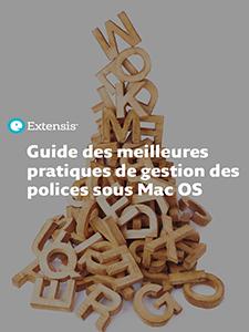 Guide des meilleures pratiques de gestion des polices sous Mac OS